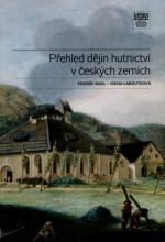 Přehled dějin hutnictví v českých zemích